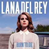 Album «Born to Die»by Lana Del Rey