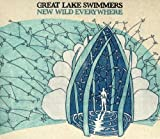 Album «New Wild Everywhere»by Great Lake Swimmers