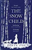 The Snow Child eBook