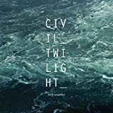 Album «Holy Weather»by Civil Twilight