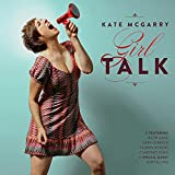 Album «Girl Talk»by Kate McGarry