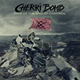 Album «This Is the End of Control»by Cherri Bomb