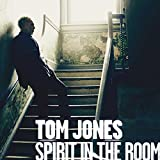 Album «Spirit in the Room»by Tom Jones