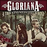 Album «A Thousand Miles Left Behind»by Gloriana