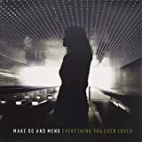 Album «Everything You Ever Loved»by Make Do and Mend