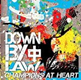Album «Champions At Heart»by Down By Law