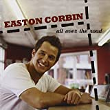 Album «All Over The Road»by Easton Corbin
