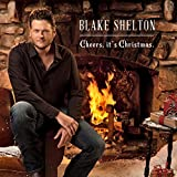 Album «Cheers, it's Christmas.»by Blake Shelton
