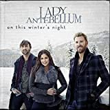 Album «On This Winter's Night»by Lady Antebellum