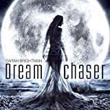 Album «Dreamchaser»by Sarah Brightman