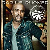 Album «True Believers»by Darius Rucker