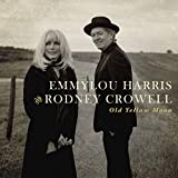 Album &laquo;Old Yellow Moon&raquo;by Emmylou Harris And Rodney Crowell