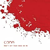 Album «Don't Set Your Dogs on Me»by Coma
