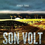 Album &laquo;Honky Tonk&raquo;by Son Volt