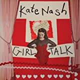 Album «Girl Talk»by Kate Nash