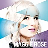 Album «Cut To Impress»by Maggie Rose