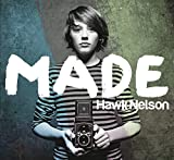 Album «Made»by Hawk Nelson