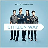 Album «Love Is The Evidence»by Citizen Way