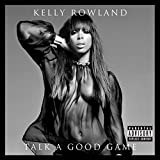 Album «Talk a Good Game»by Kelly Rowland