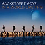 Album «In a World Like This»by Backstreet Boys