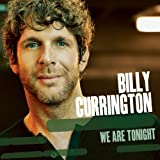 Album «We Are Tonight»by Billy Currington