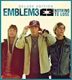 Album «Nothing to Lose»by Emblem3