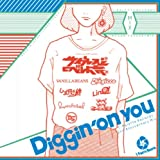 T-Palette Records 2nd Anniversary Mix~Diggin�f on you~Mixed by �T�C�v���X���ƃ��x���g�g��
