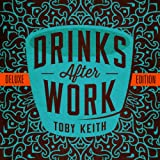 Album «Drinks After Work»by Toby Keith