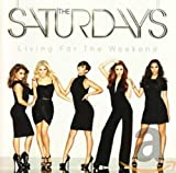 Album «Living for the Weekend»by The Saturdays