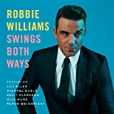 Album «Swings Both Ways»by Robbie Williams