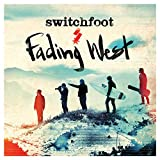 Album «Fading West»by Switchfoot