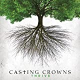 Album «Thrive»by Casting Crowns