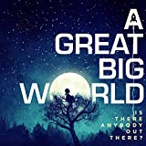 Album «Is there Anybody Out There?»by A Great Big World