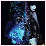 Album «Too True»by Dum Dum Girls