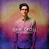 Album «Sweet Disarray»by Dan Croll