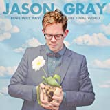 Album «Love Will Have the Final Word»by Jason Gray