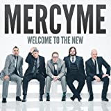 Album «Welcome To The New»by MercyMe