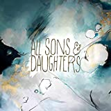 Album «All Sons & Daughters»by All Sons & Daughters