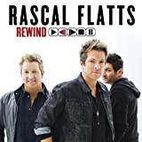Album «Rewind»by Rascal Flatts
