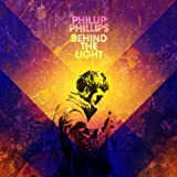 Album «Behind The Light»by Phillip Phillips