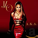 Album «A.K.A.»by Jennifer Lopez