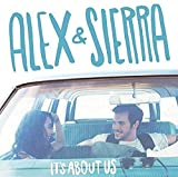Album «It's About Us»by Alex & Sierra