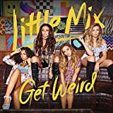 Album «Get Weird»by Little Mix