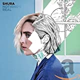 Album «Nothing's Real»by Shura