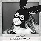 Album «Dangerous Woman»by Ariana Grande