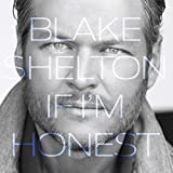 Album «If I'm Honest »by Blake Shelton