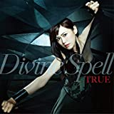 TVアニメ『レガリア The Three Sacred Stars』OP主題歌「Divine Spell」 [Single, Maxi]
