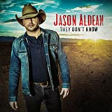 Album «They Don't Know»by Jason Aldean