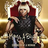 Album «Strength Of A Woman»by Mary J. Blige